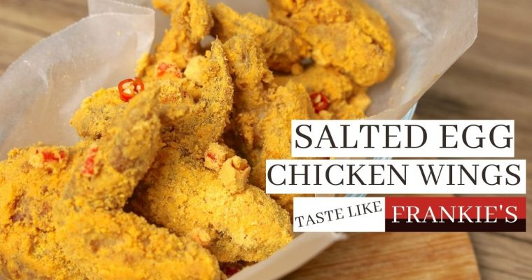 How to Make Salted Egg Chicken Wings