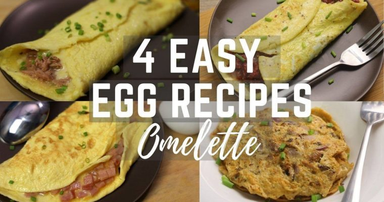 Easy Egg Lockdown Recipes At Home ( 4 Easy Egg Recipes ) – Omelette Recipes